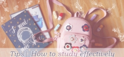 {Tips} How to study effectively
